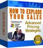 How To Explode Your Sales